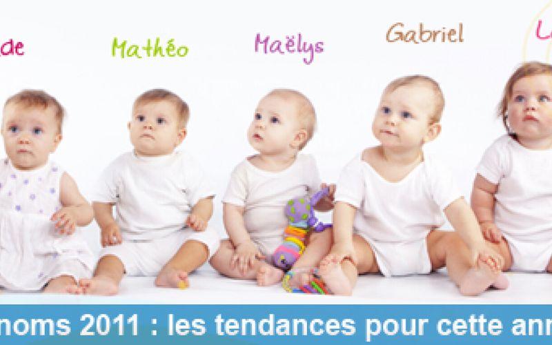 Top des Prénoms 2011 : les tendances pour cette année